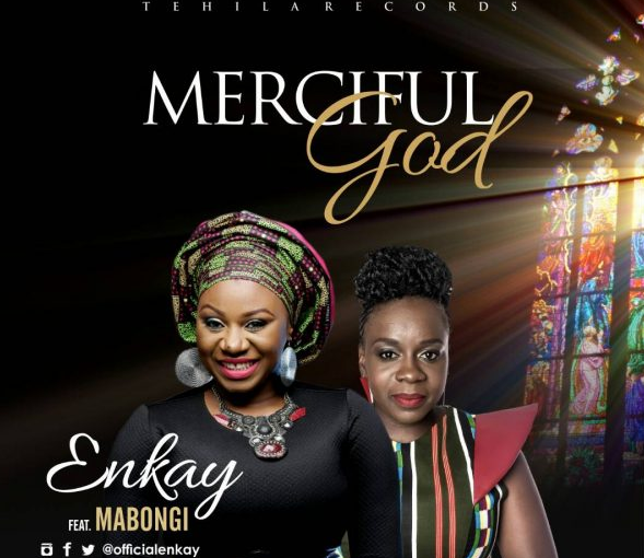 Enkay-Merciful-God-ft-Mabongi(Mp3 Download) – eziklon com